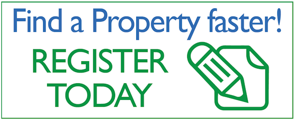 Find a property faster - register today